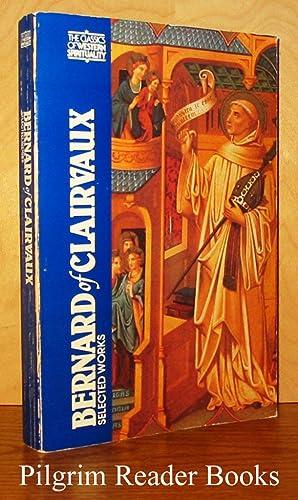 Bernard of Clairvaux: Selected Works.: Bernard of Clairvaux.
