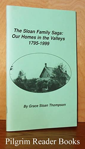 The Sloan Family Saga: Our Homes in: Thompson, Grace Sloan.