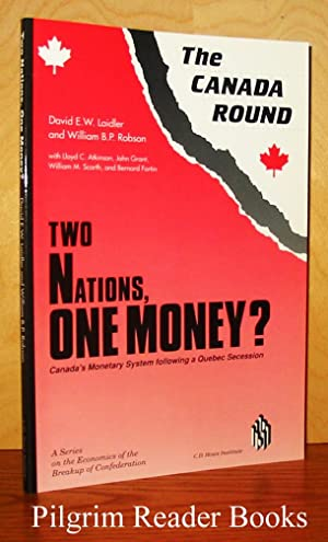 The Canada Round: Two Nations, One Money?: Laidelr, David E.