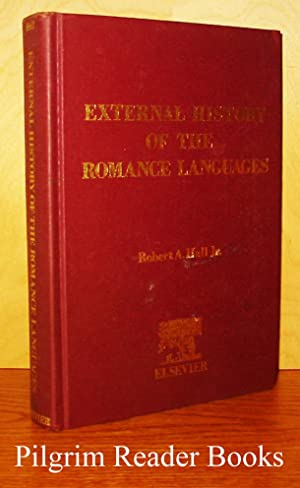 External History of the Romance Languages, Comparative: Hall, Robert A.