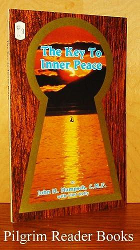 The Key to Inner Peace.: Hampsch CMF., John