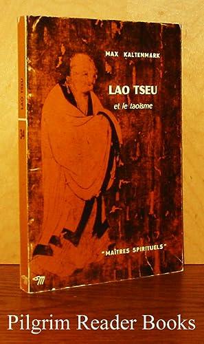 Lao Tseu et le taoisme.: Kaltenmark, Max.