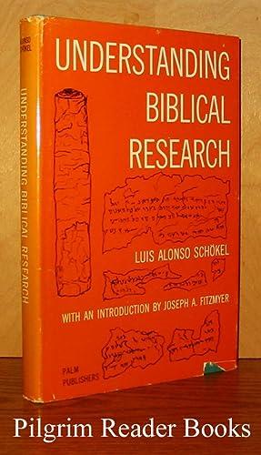 Understanding Biblical Research.: Schokel SJ., Luis