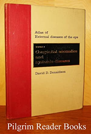 Atlas of External Diseases of the Eye. Volume 1: Congenital Anomalies and Systemic Diseases.