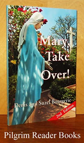 Mary, Take Over!: Bourgerie, Denis and