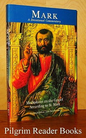 Mark: A Devotional Commentary: Meditations of the: Zanchettin, Leo. (editor).
