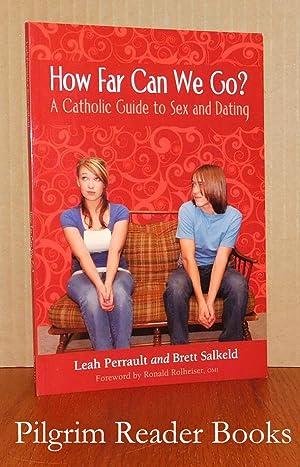 How Far Can We Go? A Catholic: Perrault, Leah and