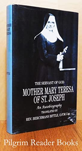 The Servant of God, Mother Mary Teresa: Van den Bosch,