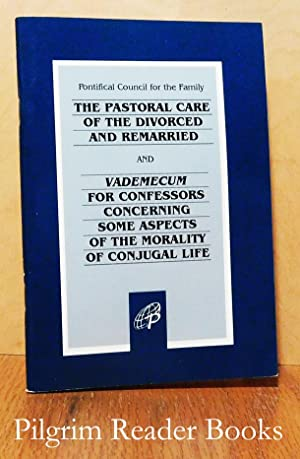 The Pastoral Care of the Divorced and: Pontifical Council for