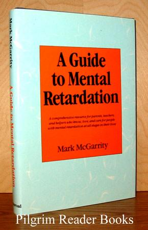 A Guide to Mental Retardation.