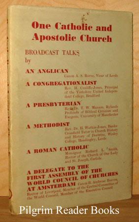 One Catholic and Apostolic Church: Six Broadcast: Reeve, Canon A.