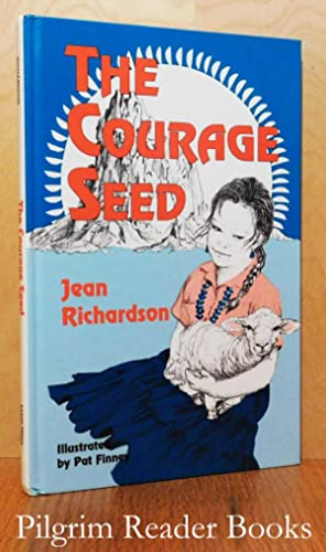 The Courage Seed.: Richardson, Jean.