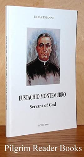 Eustachio Montemurro, Servant of God: Trianni, Delia