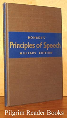 Monroe's Principles of Speech, Military Edition: Monroe, Alan H.