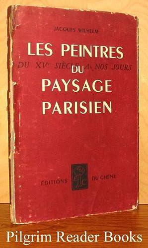Les peintres du paysage parosoen: du XVe: Wilhelm, Jacques.