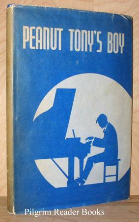 Peanut Tony's Boy.: Brother Ernest, CSC.