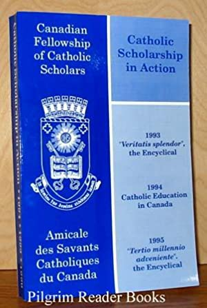 Catholic Scholarship in Action: Proceedings from the: Sands, Rev. David