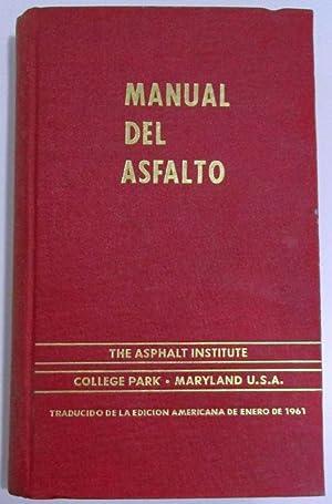 MANUAL DEL ASFALTO: THE ASPHALT INSTITUTE