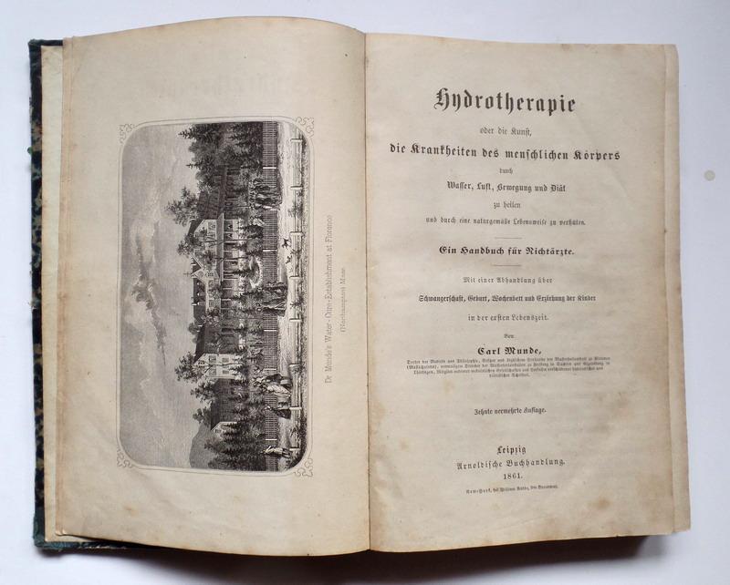 Hydrotherapie oder die Kunst, die Krankheiten des: Munde, Carl.