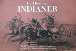 Indianer. Die 33 Faksimiles des Vignettenbandes zu: Bodmer, Carl.