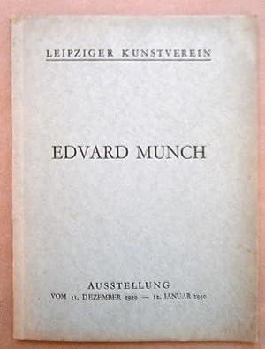 Edvard Munch. Ausstellung vom 15. Dezember 1929 - 12. Januar 1930. Leipziger Kunstverein. Druck von...