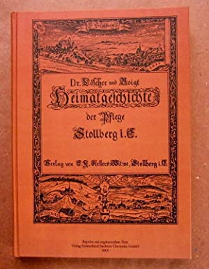 Heimatgeschichte der Pflege Stollberg i.E.; Band II.: Löscher, Hermann.