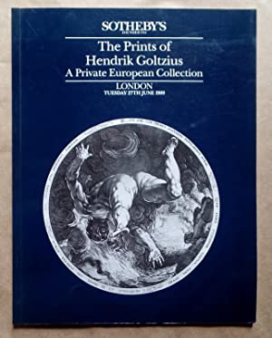 The Prints of Hendrik Goltzius: A Private European Collection - London Tuesday 27th June 1989 (Au...