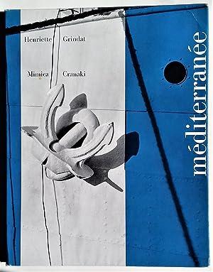 MEDITERRANEE. Photographies de Henriette Grindat. DEDICACE: CRANACKI, Mimica - GRINDAT, Henriette.