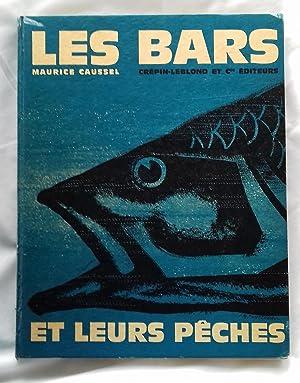 Les Bars et leurs pêches.: PECHE). CAUSSEL, M.