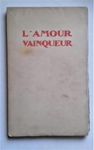 """L'Amour Vainqueur. Quarante-neuf dessins et des ornements de J. Touchet qu""""accompagnent des..."""