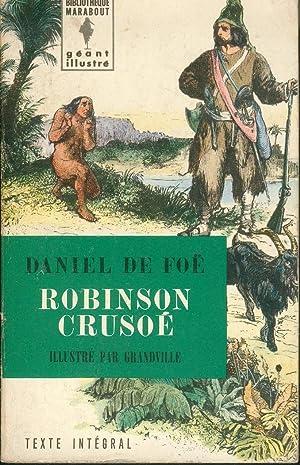 Robinson Crusoe. Traduction de Petrus OREL. Illustre: DE FOE, Daniel.
