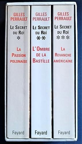 Le Secret du Roi. T.I-II-III (complet).: PERRAULT, Gilles.