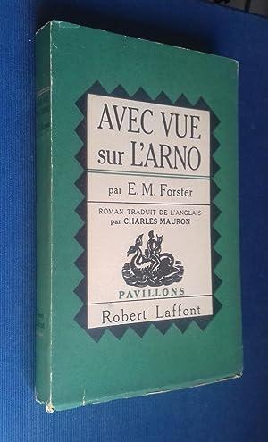 Avec vue sur l'Arno.: FORSTER, E.M.