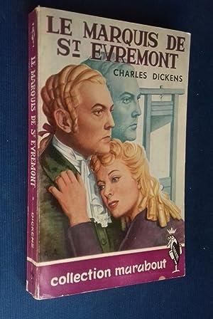 Le Marquis de Saint Evremont. Roman. Traduction: DICKENS, Charles.