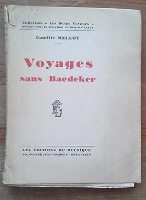 VOYAGES SANS BAEDEKER: MELLOY, Camille.