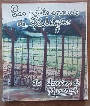 LES PETITS ENNUIS DE PEDEGUS - 50 dessins de Marchal.: MARCHAL.