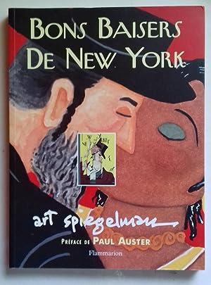 BONS BAISERS DE NEW YORK. Préface de: ART SPIEGELMAN