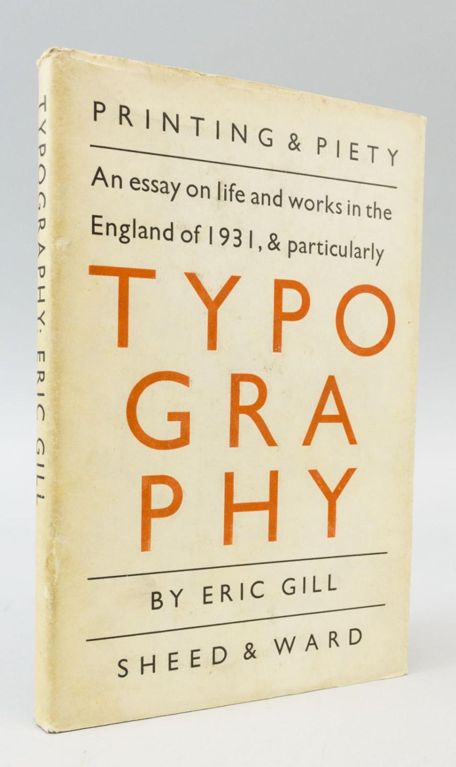 eric gill essay typography Eric gill (2016) an essay on typography, p43, laurus 35 copy quote art is skill, that is the first meaning of the word eric gill art, skills, firsts.