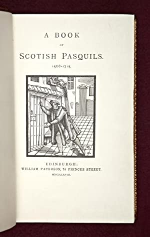 A BOOK OF SCOTISH PASQUILS, 1568-1715