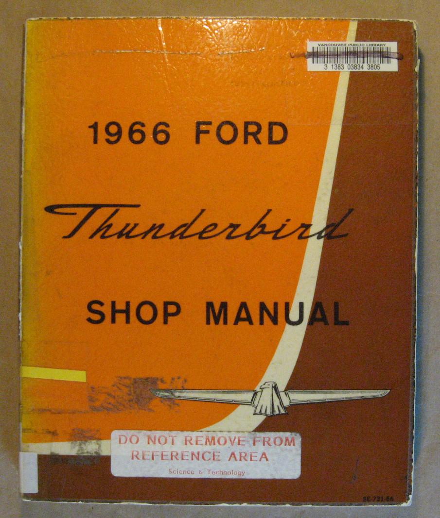 1966 Thunderbird Shop Manual: Staff