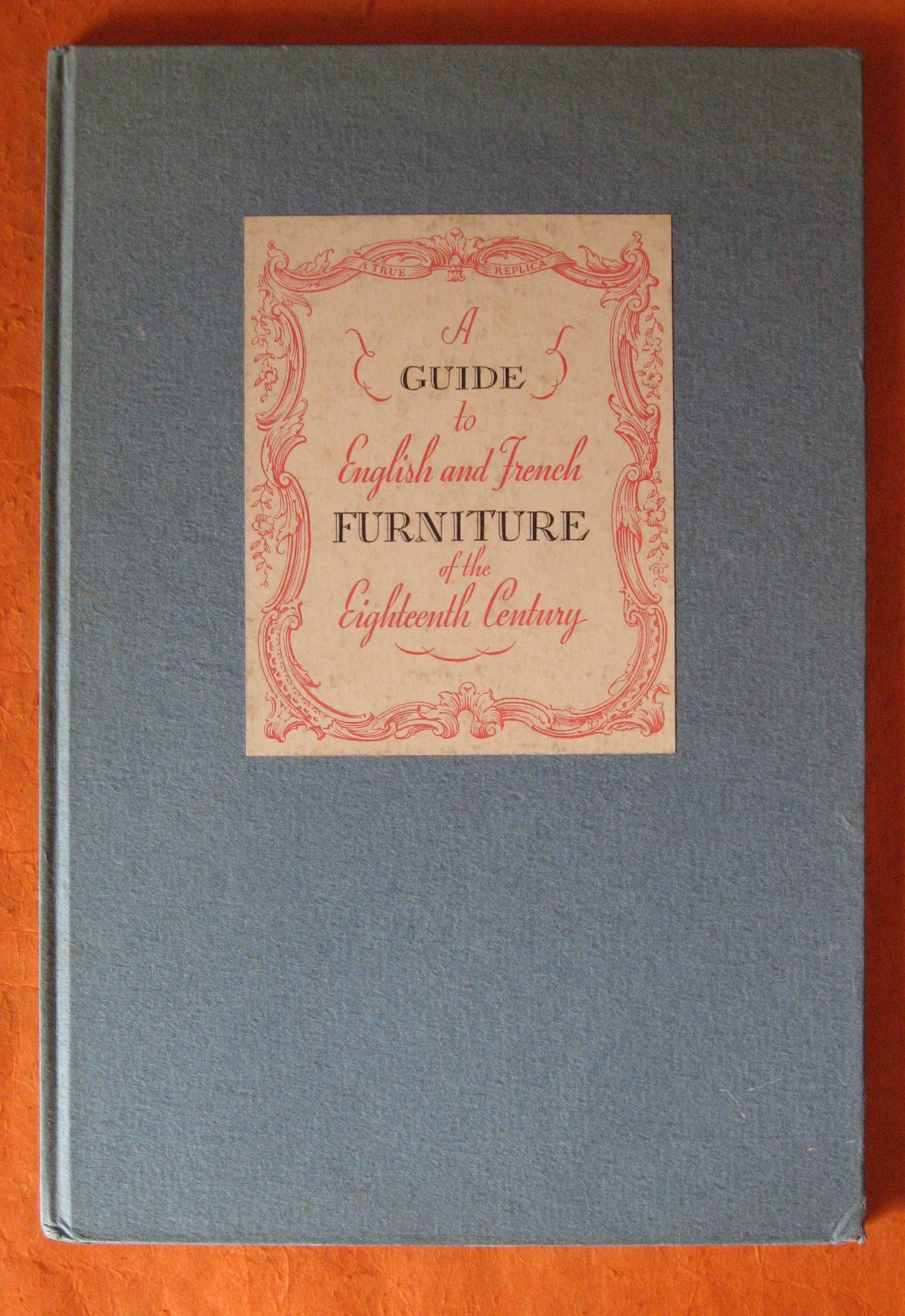 Fast Deliver Rare 1940 Guide To English French Furniture Of The 18th Century Baker Furniture Furniture