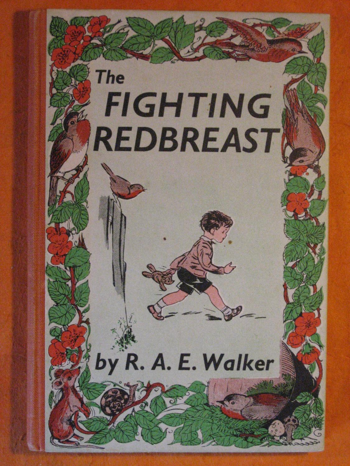 The Fighting Redbreast Walker, R.A.E. [Good] [Hardcover] (bi_22574616038) photo