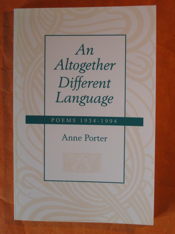 An Altogether Different Language - Porter, Anne