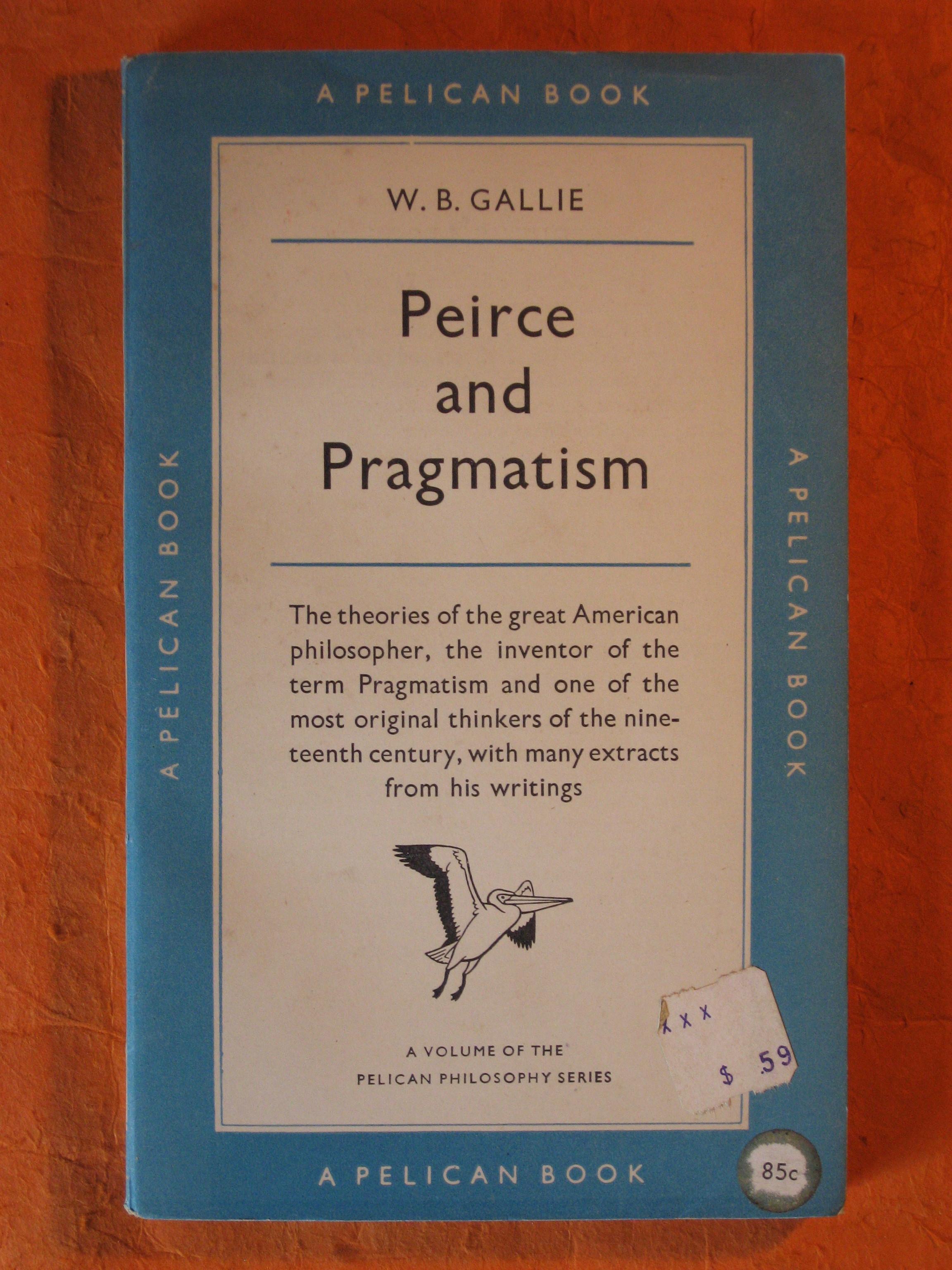 Peirce and Pragmatism