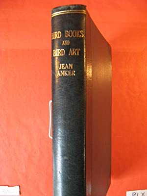 Bird Books and Bird Art: An Outline of the Literary History and Iconography of Descriptive Ornith...