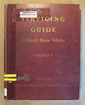 Servicing Guide to British Motor Vehicles Vol.: Moss, A.J.K.