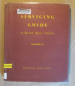 Servicing Guide to British Motor Vehicles Vol.: Rosewarne, M. H.