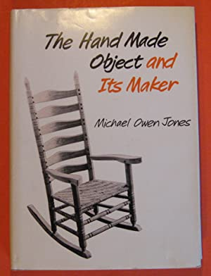 The Hand Made Object and Its Maker