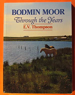 Bodmin Moor : Through the Years