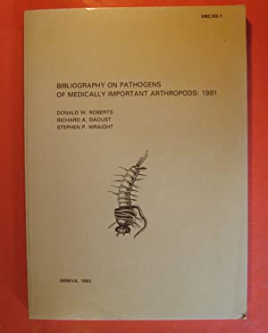 Bibliography on Pathogens of Medically Important Arthropods: 1981